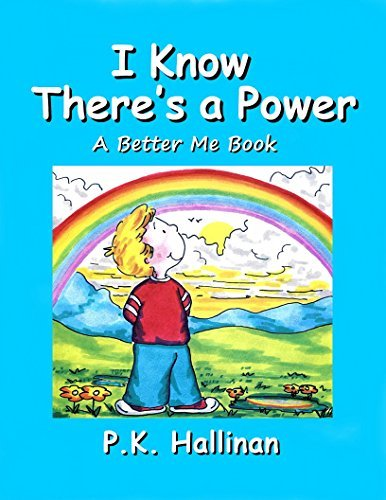 I Know Theres a Power (A Better Me Book Book 6) P.K. Hallinan