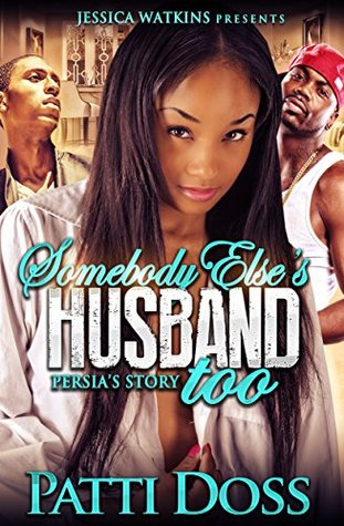 Somebody Elses Husband Too  by  Patti Doss