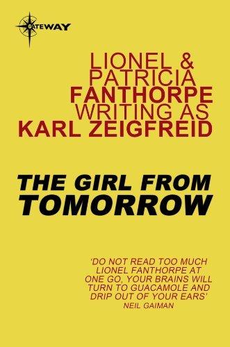The Girl From Tomorrow  by  Karl Zeigfreid