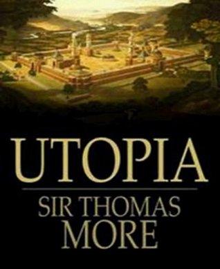 Thomas More's Utopia  by  Thomas More