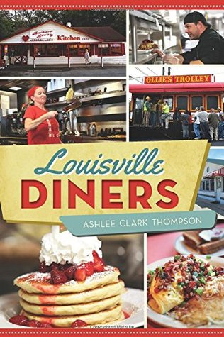 Louisville Diners  by  Ashlee Clark Thompson