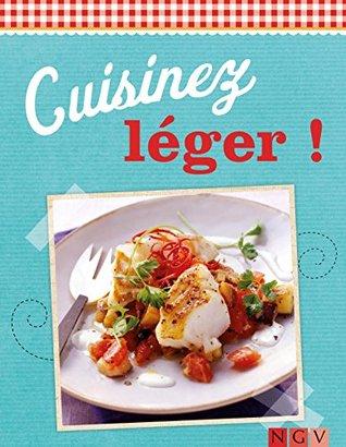 Cuisinez léger !: Des recettes variées pour tous les jours  by  Naumann & Göbel Verlag