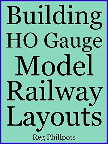 Building HO Gauge Model Railroad Layouts Reg Phillpots