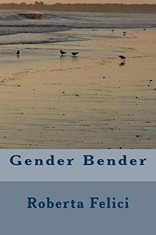 Gender Bender Rita Felici