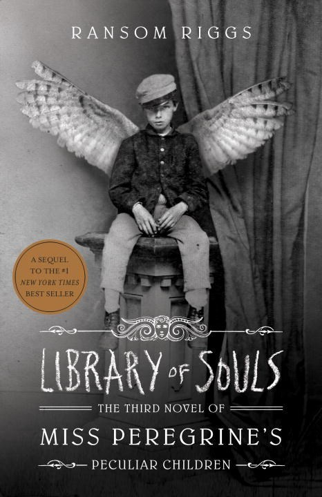 Library of Souls (Miss Peregrines Peculiar Children, #3)  by  Ransom Riggs