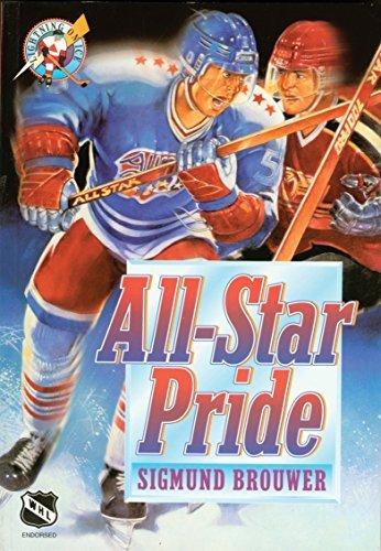 All Star Pride (Lightning on Ice Book 2) Sigmund Brouwer