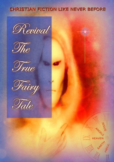Revival The True Fairy Tale  by  Lydia Thornton