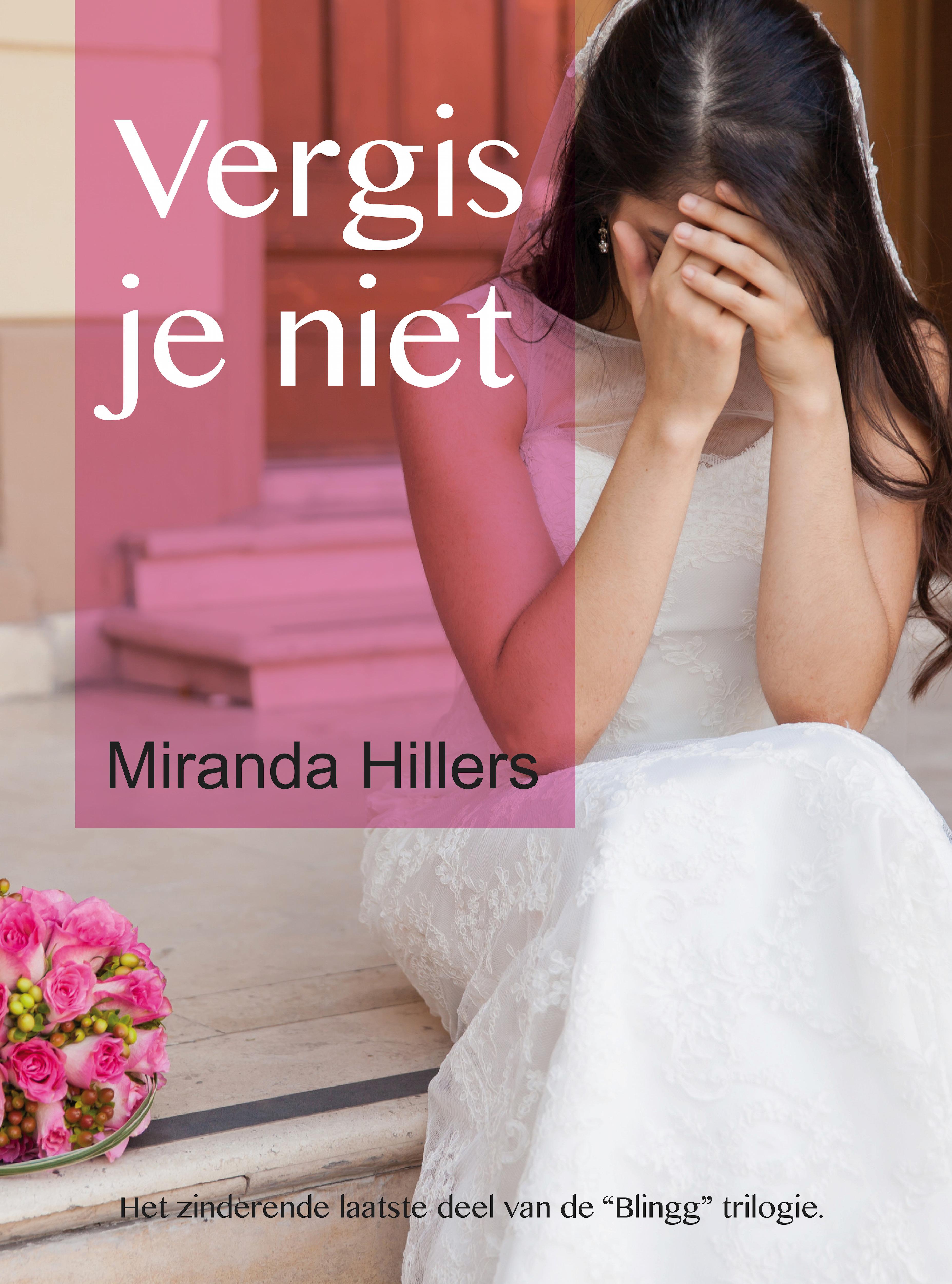Vergis je niet  by  Miranda Hillers
