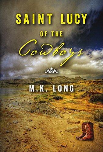 Saint Lucy of the Cowboys M.K. Long