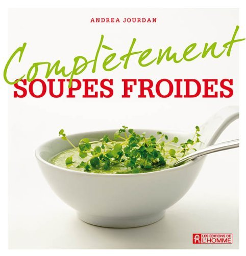 Soupes froides  by  Andrea Jourdan
