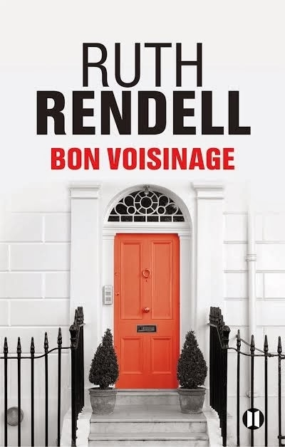 Bon voisinage Ruth Rendell