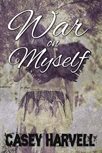 War On Myself  by  Casey Harvell
