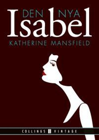 Den nya Isabel  by  Katherine Mansfield