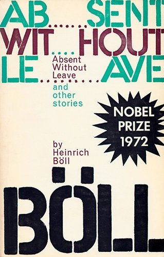 Absent Without Leave and Other Stories  by  Heinrich Böll