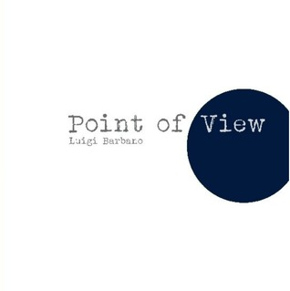 Point of View Luigi Barbano