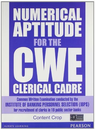 Numerical Aptitude for the CWE Clerical Cadre Editorial Team of Content Crop