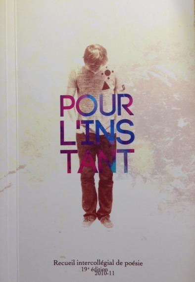 Pour linstant - Recueil intercollégial de poésie 19e édition  by  Collectif