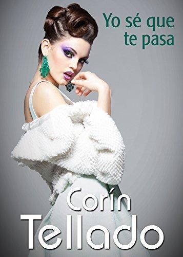 Yo sé que te pasa  by  Corín Tellado