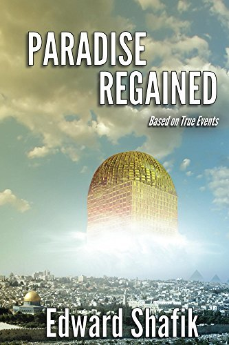 Paradise Regained Edward Shafik