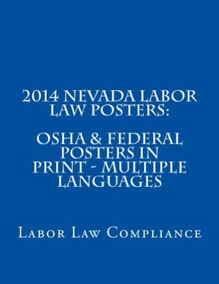2014 New York Labor Law Posters: OSHA & Federal Posters in Print - Multiple Languages Labor Law Compliance