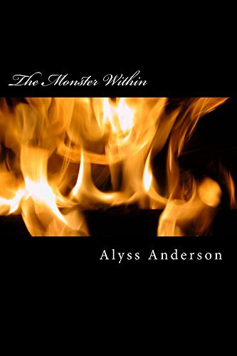 The Monster Within  by  Alyss J. Anderson