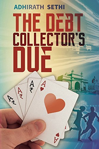The Debt Collectors Due  by  Adhirath Sethi