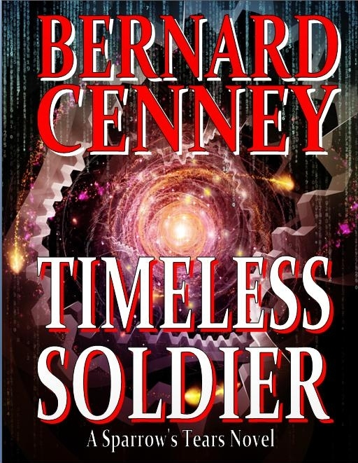Timeless Soldier  by  Bernard  Cenney
