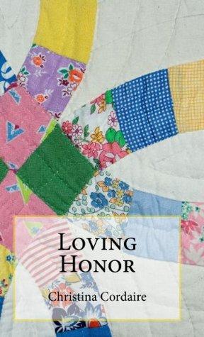 Loving Honor Christina Cordaire