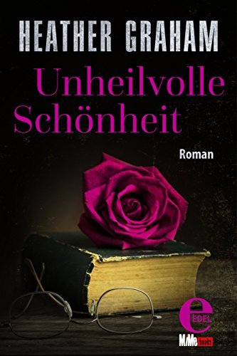 Unheilvolle Schönheit  by  Heather Graham
