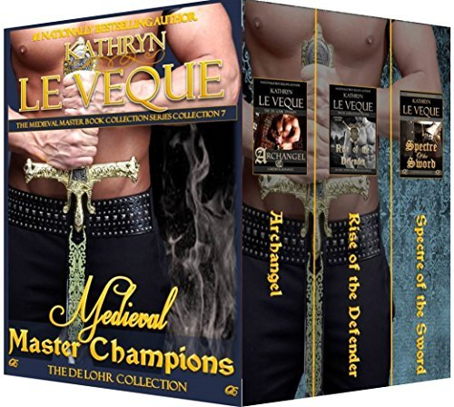 Medieval Master Champions: The De Lohr Collection  by  Kathryn Le Veque