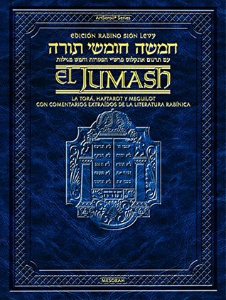 The Rabbi Sion Levy Edition of the Chumash in Spanish: The Torah, Haftarot, and Five Megillot with a commentary from Rabbinic writings Rabbi Yosef Mendoza