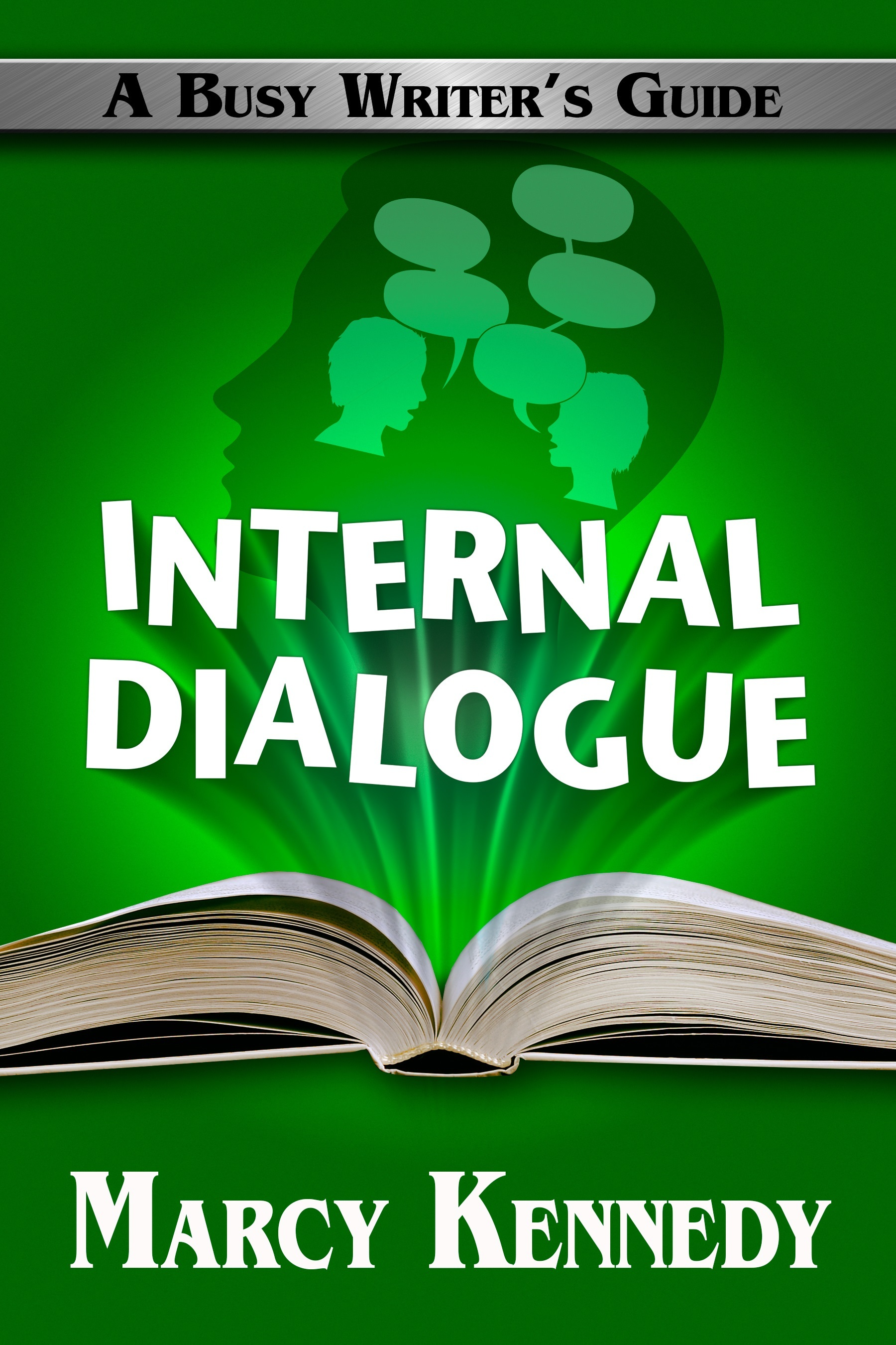 Internal Dialogue (Busy Writers Guides, #7) Marcy Kennedy