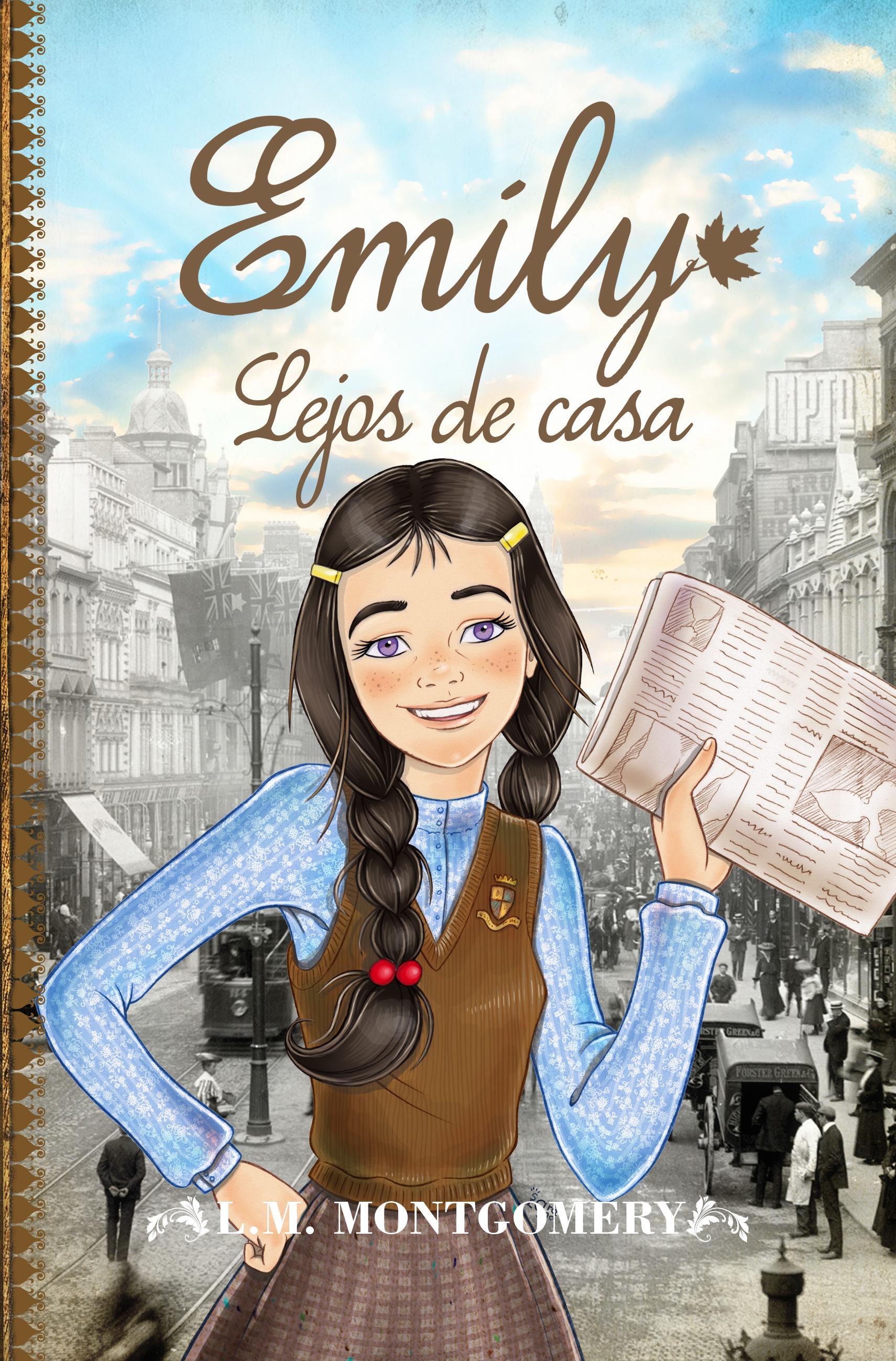 Emily lejos de casa (Emily #2)  by  L.M. Montgomery