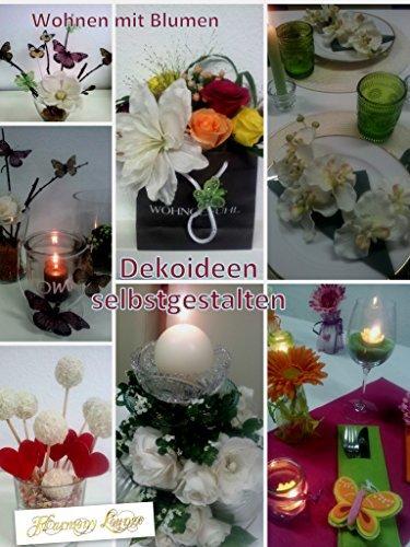 1001 Dekoideen zum selbstgestalten: sammeln, basteln, dekorieren Karin Vrancken