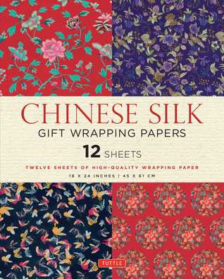 Chinese Silk Gift Wrapping Papers: 12 Sheets of High-Quality 18 x 24 inch Wrapping Paper Tuttle Publishing