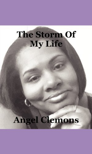 The Storm Of My Life  by  Angel Clemons