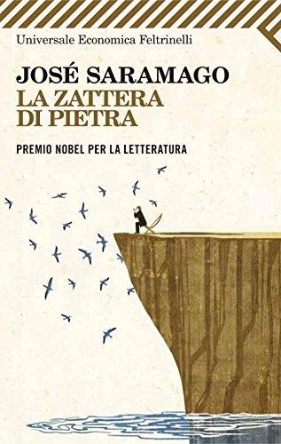 La zattera di pietra (Universale economica)  by  José Saramago