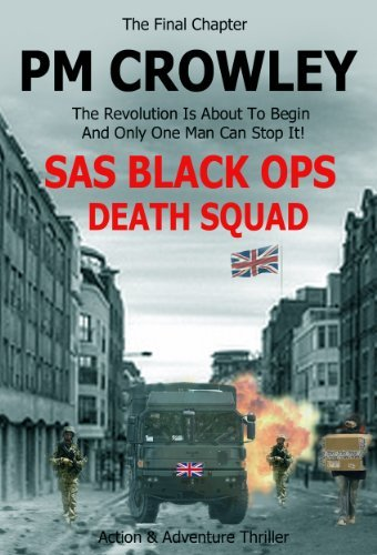 SAS Black Ops - Death Squad: Action and Adventure Thriller (Book 6)  by  P.M. Crowley