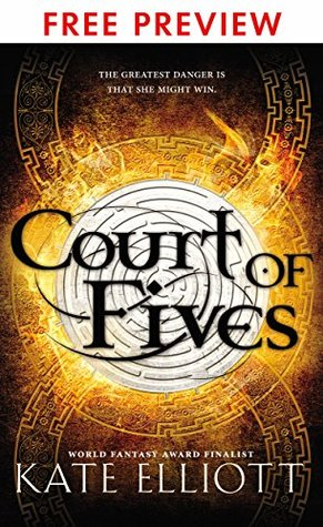 Court of Fives-- FREE PREVIEW EDITION (First 12 Chapters)  by  Kate Elliott
