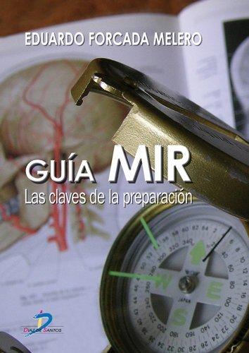 Guía MIR: 1  by  Eduardo Forcada Melero