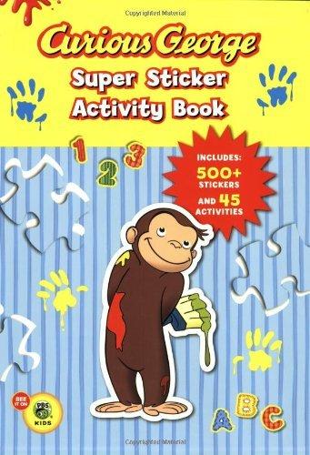Curious George Super Sticker Activity Book H.A. Rey