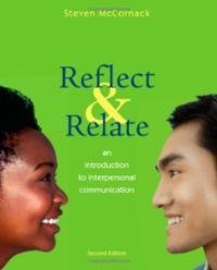 Test Bank: Reflect & Relate: An Introduction to Interpersonal Communication  by  Charles J. Korn