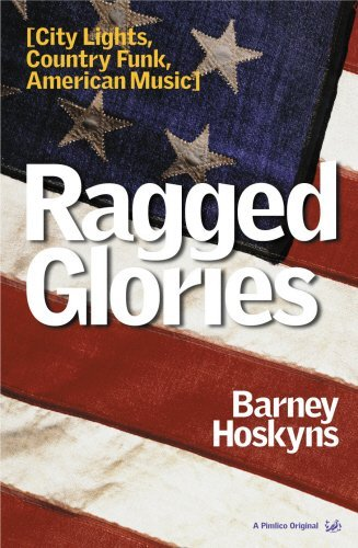 Ragged Glories  by  Barney Hoskyns
