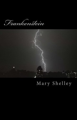 Frankenstein: The Classic 1818 Edition Mary Shelley