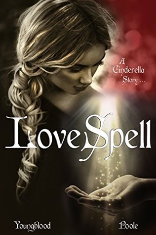 Love Spell: Book 2 of The Grimm Laws Jennifer Youngblood