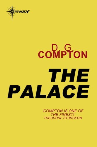 The Palace  by  D.G. Compton