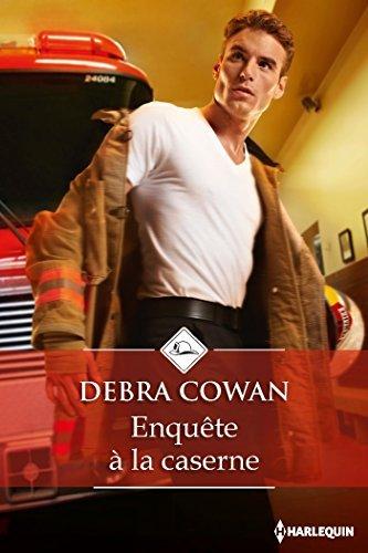 Enquête à la caserne Debra Cowan