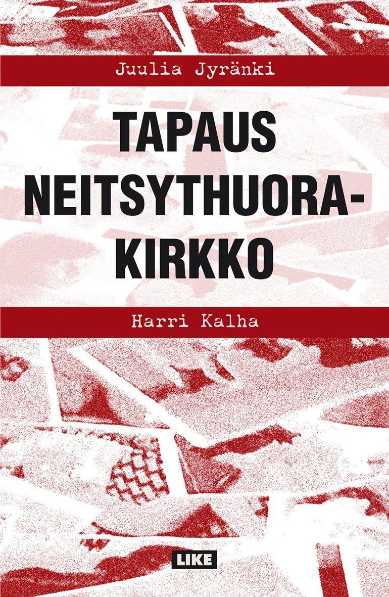Tapaus Neitsythuorakirkko Juulia Jyränki