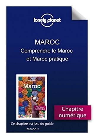 Maroc 9 - Comprendre le Maroc et Maroc pratique  by  Lonely Planet