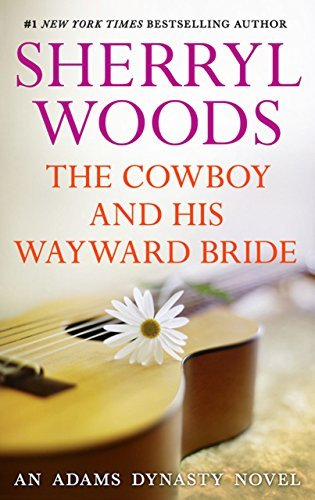 The Cowboy And His Wayward Bride (And Baby Makes Three #10)  by  Sherryl Woods